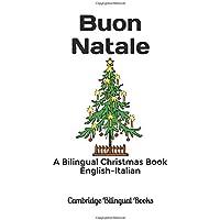 Buon Natale: A Bilingual Christmas Book English-Italian