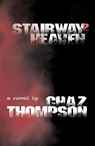 Book: Stairway2 Heaven by Chaz Thompson