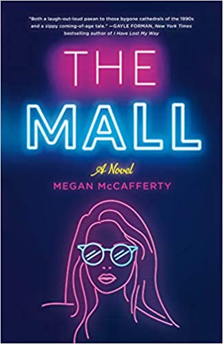 Amazon.com: The Mall: A Novel (9781250209955): McCafferty, Megan ...