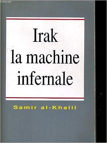 Download Online Irak, la machine infernale pdf