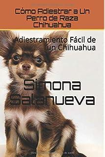 Secretos del Chihuahua: Perro-Obediente.com: Amazon.es: Mendoza ...
