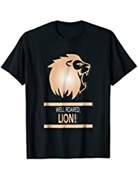 Well Roared, Lion T-shirt, a birthday gift for Leos