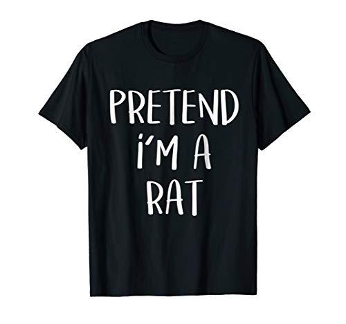 Pretend I'm A Rat Costume Halloween Party T-Shirt Animal Tee]()