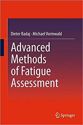 Book Advanced Methods of Fatigue Assessment