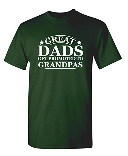 Great Dads Get Promoted to Grandpas Pops Mens Funny T Shirt L Forest ()