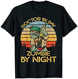 [Featured] Retro Doctor By Day Zombie By Night Party Halloween Doctor in ALL styles | Size S - 5XL
