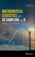 Mathematical Statistics with Resampling and R, 2nd Edition Front Cover