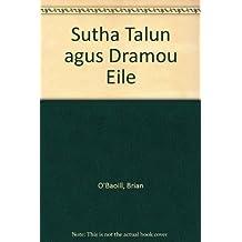 Sutha Talun agus Dramou Eile