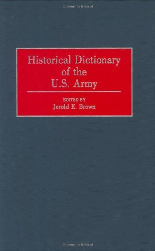 Historical Dictionary of the U.S. Army Pdf