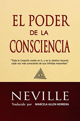 El poder de la consciencia de Neville Goddard, Marcela Allen Herrera