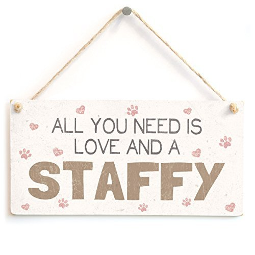 Staffordshire Cottage (All You Need Is Love And A Staffy - Beautiful Home Accessory Gift Sign For Staffordshire Bull Terrier Dog Owners by Button Hill Cottage)
