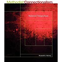 Methodist Connectionalism: Historical Perspectives
