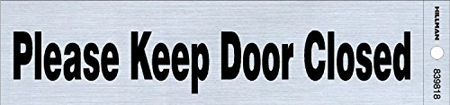 The Hillman Group 839818 2-Inch by 8-Inch Black/Nickel Please Keep Door Closed Sign (2 Pack) by The Hillman Group