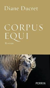 Corpus equi par Ducret