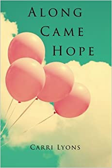 Book Along Came Hope: Black and White Version by Carri Lyons (2015-10-18)