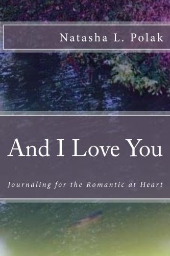Download And I Love You: Journaling for the Romantic at Heart pdf