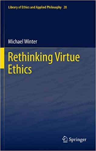 Book Rethinking Virtue Ethics (Library of Ethics and Applied Philosophy)