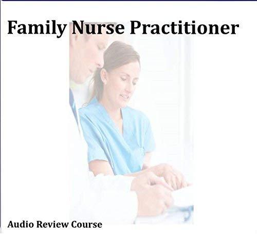 Family Nurse Practitioner Certification Audio Review Course FNP