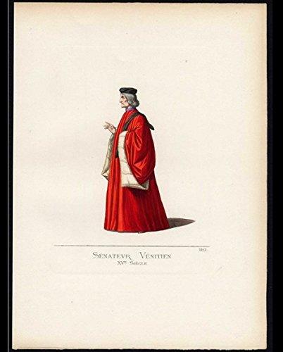 'Senateur Venitien, XVe Siecle.' (Venetian Senator, 15th century).