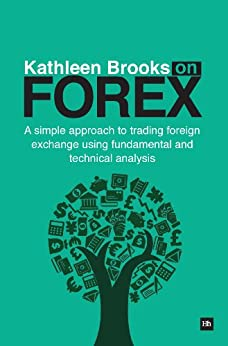 Kathleen brooks on forex amazon