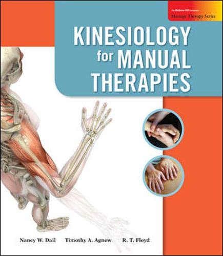 Kinesiology for Manual Therapies (Massage Therapy) (Massage Therapy Education)