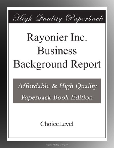 Rayonier Inc  Business Background Report