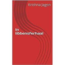 In libbensferhaal (Frisian Edition)