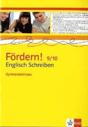 Fördern! Englisch / Schreiben Gymnasialniveau 9./10. Klasse