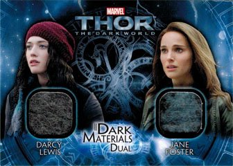 Thor Dark World DMD-7 Costume Memorabilia Card Darcy Lewis & Jane Foster]()