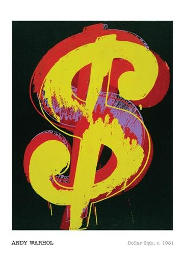(Andy Warhol - Dollar Sign, 1981 )