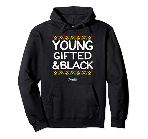Young Gifted And Black History Month African American Hoodie