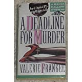 A Deadline for Murder, Valerie Frankel, 0671730215