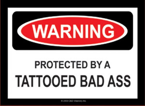 (Licenses Products Tattooed Bad Ass Warning Sticker)