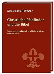 Christliche Pfadfinder und die Bibel: 9783887783426