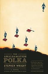 The  Amalgamation Polka (Vintage Contemporaries)