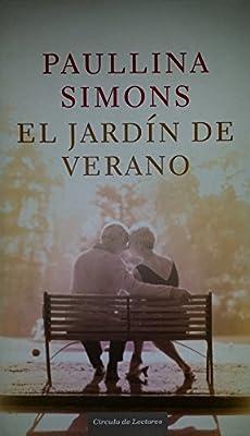 El Jardín De Verano: Amazon.es: Simons, Paullina: Libros