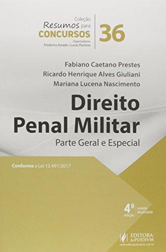 Direito Penal Militar: Parte Geral e Especial