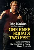 One Knee Equals Two Feet: And Everything Else You Need to Know About Football