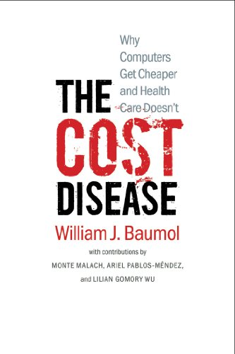 Pdf Education The Cost Disease: Why Computers Get Cheaper and Health Care Doesn't