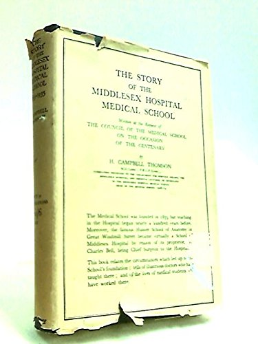 The story of the Middlesex hospital medical school,