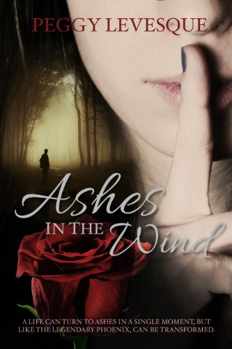 Ashes in the Wind by [Levesque, Peggy]