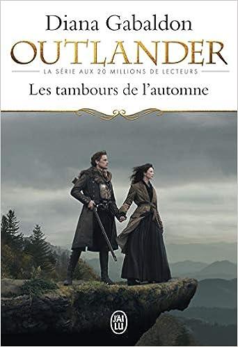 Amazon Fr Outlander Tome 4 Les Tambours De L Automne