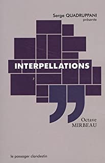 Interpellations, Mirbeau, Octave