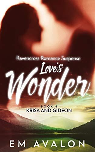 Love's Wonder: Ravencross Romance Suspense ()