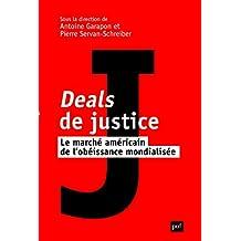 Deals de justice: Marché américain de l'obéissance