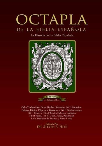 Read Online OCTAPLA de la Biblia Española La Història de La Biblia Española Volumen II Hechos - Revelación (Spanish Edition) pdf epub