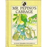 img - for Mr. Pepino's Cabbage Quality Time Easy Reader by Diane Wilmer (1989-08-02) book / textbook / text book