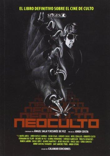 Descargar Libro Neoculto - El Libro Definitivo Sobre El Cine De Culto Angel (coord.) Sala