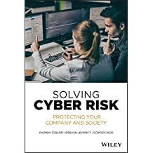 Solving Cyber Risk: Protecting Your Company and Society