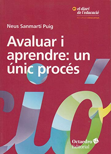 Avaluar i aprendre: un únic procés (Recursos educatius) por Neus Sanmartí Puig